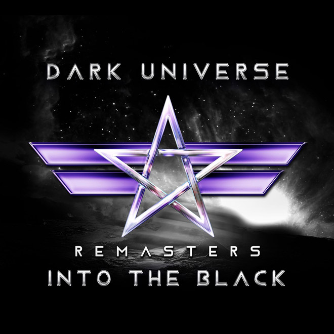 Dark Universe Into The Black Remaster